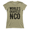 World's Okayest NCO (Ladies)