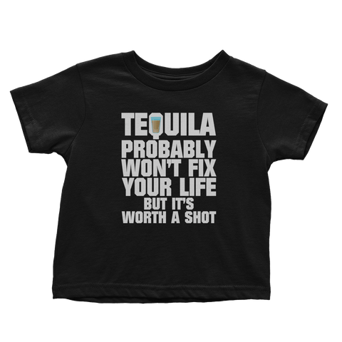 Worth A Shot - Tequila (Toddlers)
