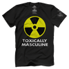 Toxically Masculine