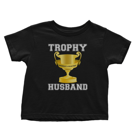 Trophy Husband (Toddlers)