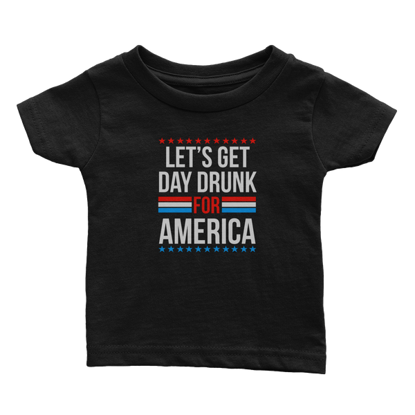 Day Drunk for America (Babies)