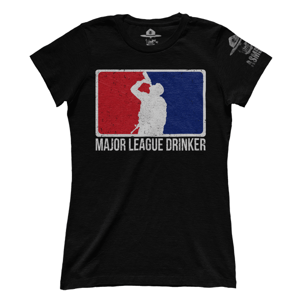 Major League Drinker (Ladies)