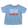 Political Correctness Offends Me (Toddlers)