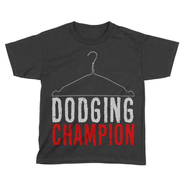 Coat Hanger Dodging Champion (Kids)