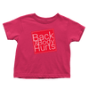 Back & Body Hurts (Toddlers)