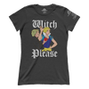 Witch Please (Hillary Ivanka) (Ladies)