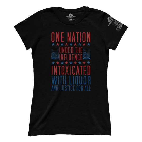 One Nation Under The Influence (Ladies)