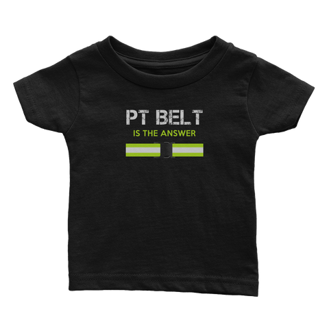 PT Belt Is The Answer (Babies)