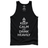 Keep Calm Drink Heavily