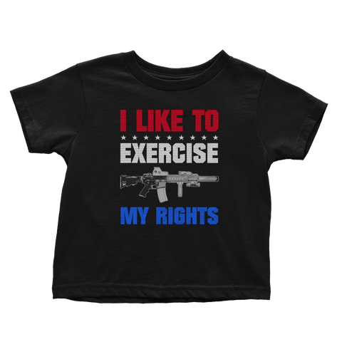 I Like To Exercise My Rights (Toddlers)