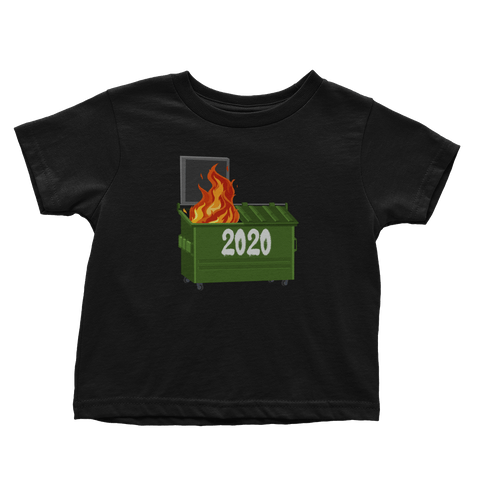 2020 Dumpster Fire (Toddlers)