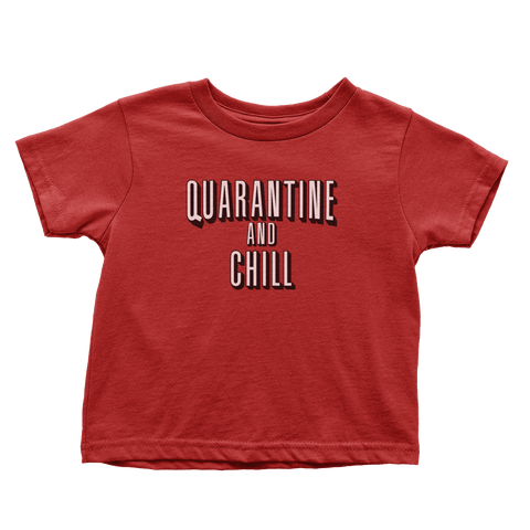 Quarantine And Chill (Toddlers)