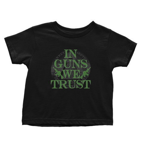 In Guns We Trust (Toddlers)