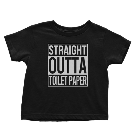 Straight Outta Toilet Paper (Toddlers)