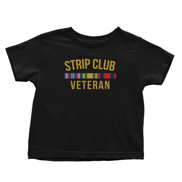 Strip Club Veteran (Toddlers)