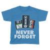 Never Forget (Kids)