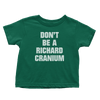 Richard Cranium (Toddlers)