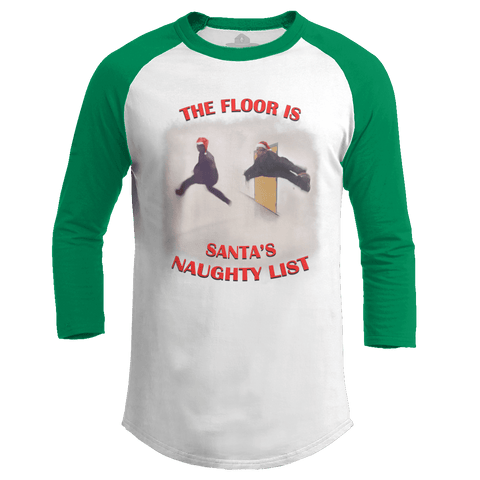 The Floor is Santa's Naughty List - Meme (Ladies)