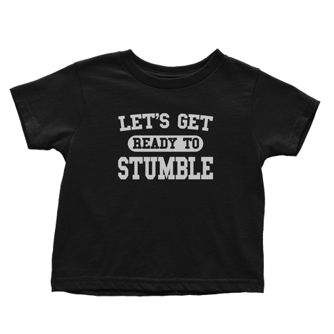 Ready To Stumble (Toddlers)