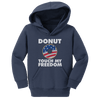 Donut Touch My Freedom (Toddlers)