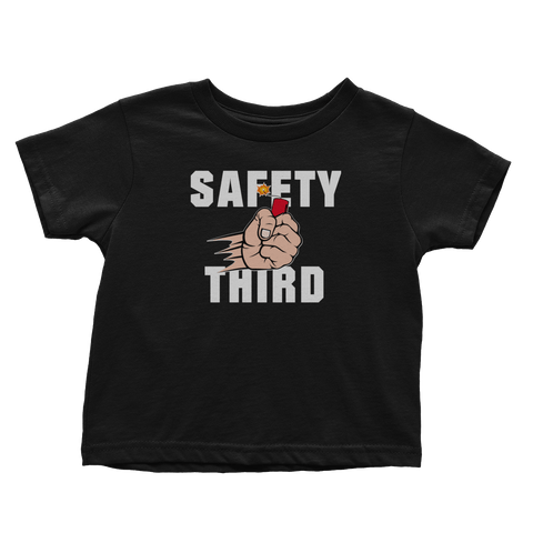 Safety Third - Toddlers