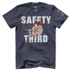 Safety Third