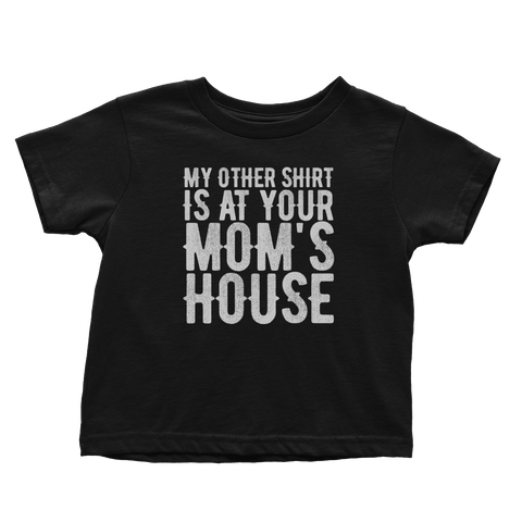 My Other Shirt (Toddlers)