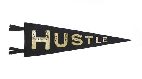 hustle, pennant, decor, wall, art, hang it up, work, grind, vintage
