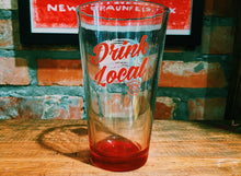 Load image into Gallery viewer, Drink Local Pint Glass