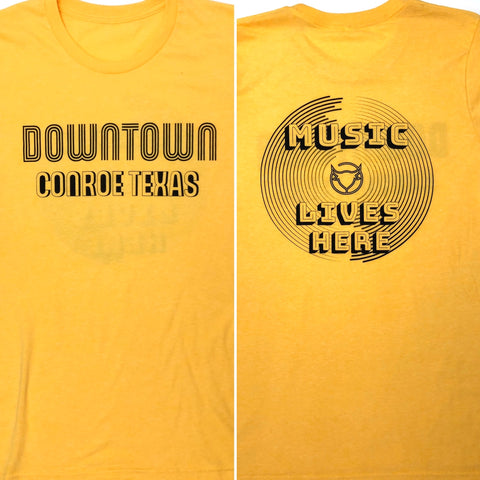 Downtown Conroe - Music Lives Here - Tee