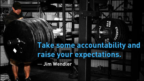 Jim Wendler Quote-Expectations