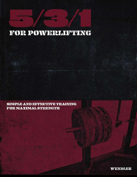 5/3/1 for Powerlifting eBook - JimWendler.com