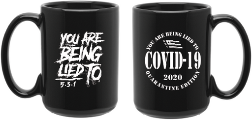 Limited Edition- Lied To Coffee Mug