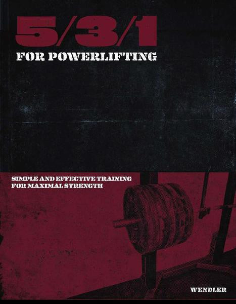 5/3/1 for Powerlifting - JimWendler.com