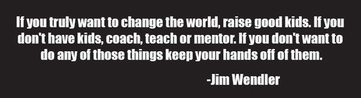 Change The World Decal - JimWendler.com