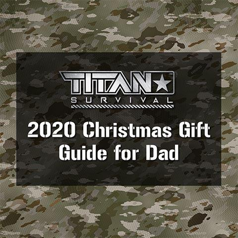 TITAN Survival's 2020 Christmas Gift Guide for Dad