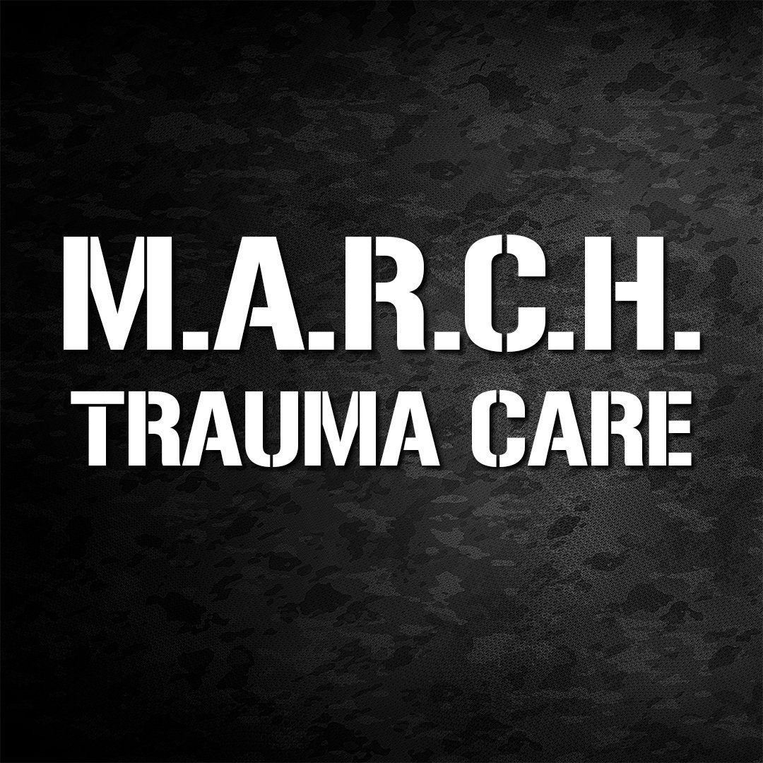 Trauma Care Using M.A.R.C.H.