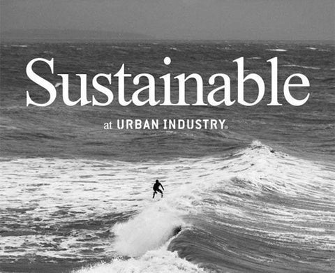 How sustainable are we at Urban Industry?