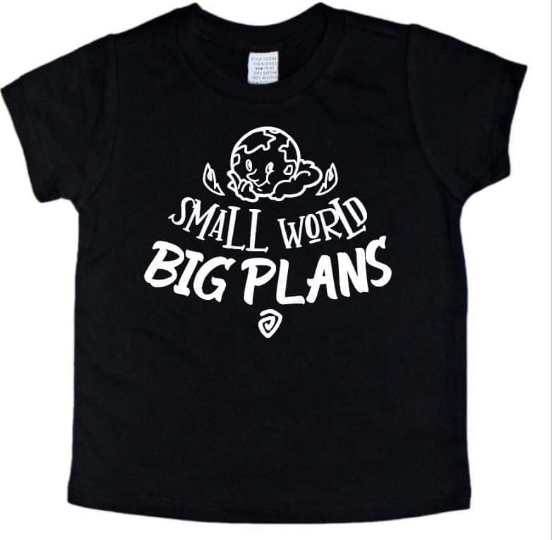 Small World Big Plans - Se7enTees