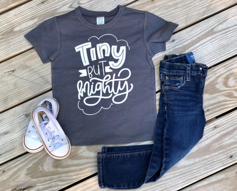 Tiny But Mighty LIMITED EDITION Charcoal Shirt - Se7enTees