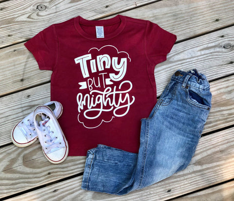 Tiny But Mighty LIMITED EDITION Maroon Shirt - Se7enTees