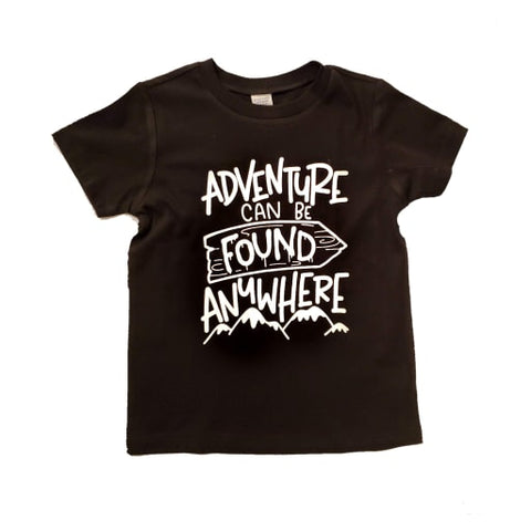 Adventure Can Be Found Anywhere - Se7enTees
