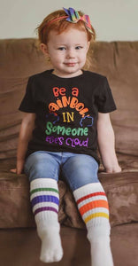 Be A Rainbow In Someone Else's Cloud - Se7enTees