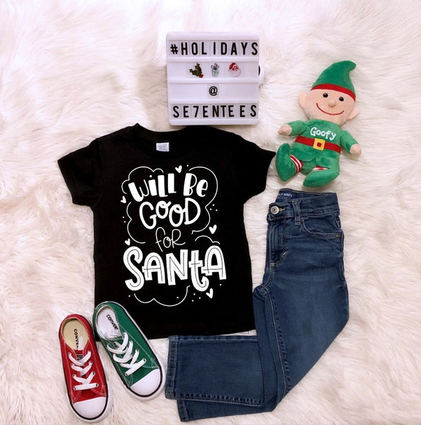 Will Be Good For Santa - Se7enTees