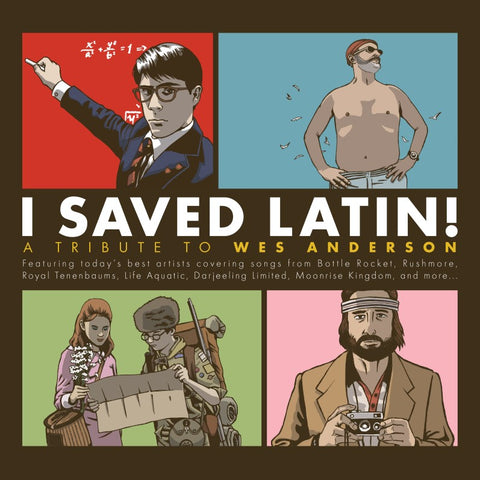 "Various Artists ""I Saved Latin! A Tribute to Wes Anderson"""