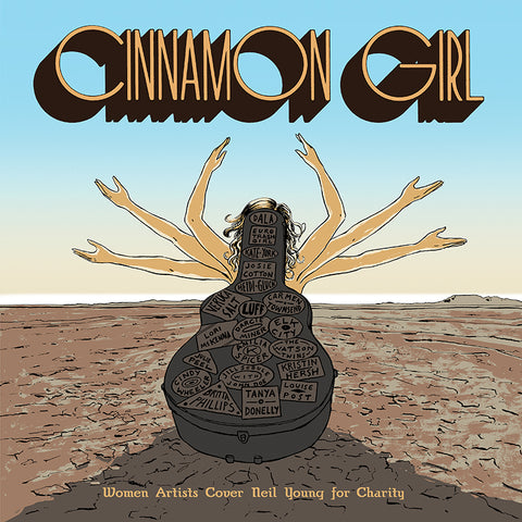 "Various Artists ""Cinnamon Girl: Women Artists Cover Neil Young for Charity"""