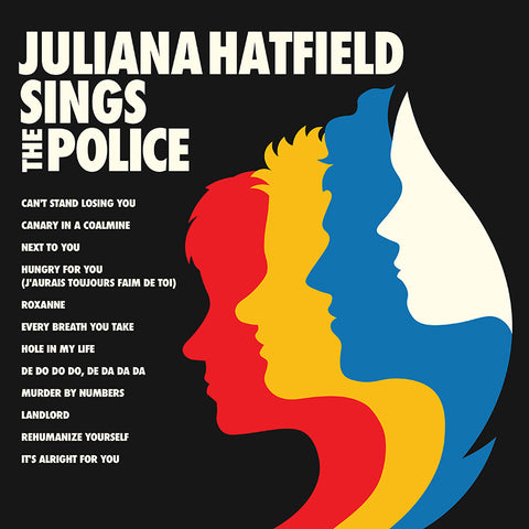 Juliana Hatfield Sings The Police *PRE-ORDER*