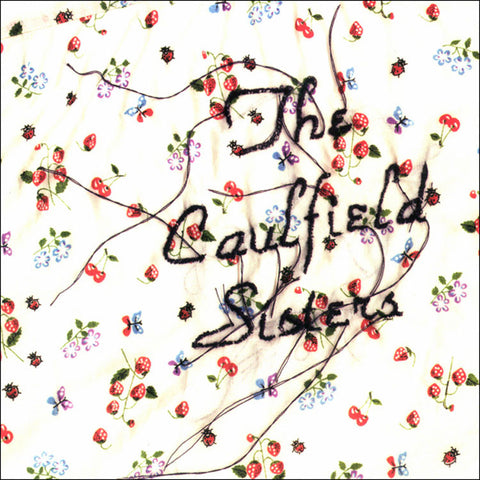 "The Caulfield Sisters ""Say It With Fire"" EP"