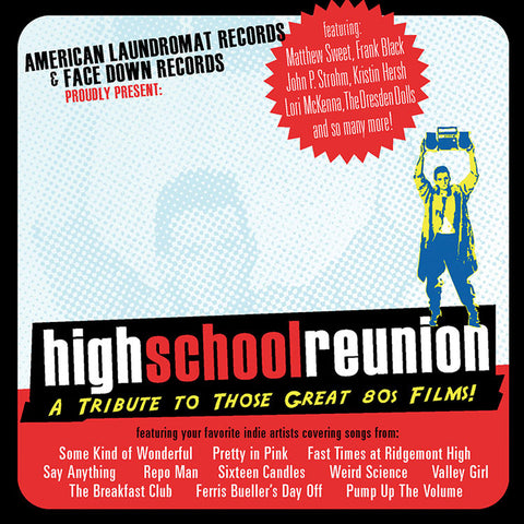 "Various Artists ""High School Reunion: A Tribute to Those Great 80's Films!"""