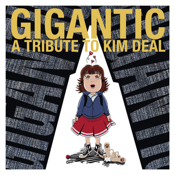 "Various Artists ""Gigantic: A Tribute to Kim Deal"""